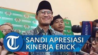 Apresiasi 2 Bulan Kinerja Erick Thohir, Sandi Minta BUMN Dijadikan Benteng Perekonomian Negara