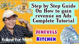 Step by step guİde on how to gain revenue on ads | Complete tutorial | #jenevelskitchen