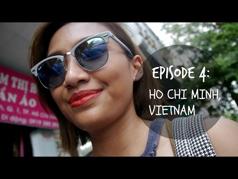 Episode 4 : HO CHI MINH CITY, VIETNAM ❀ TFW