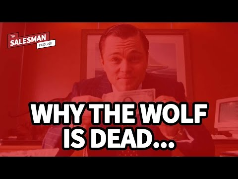 Why the WOLF OF WALL STREET sales person is DEAD!...