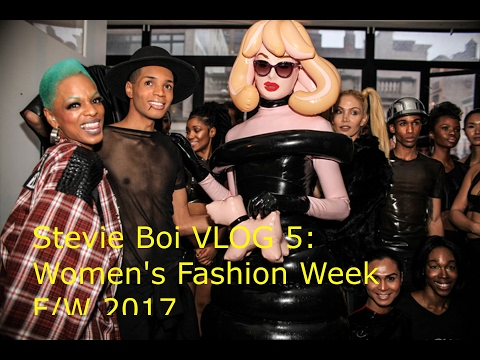 Stevie Boi VLOG 5: Women's Fashion Week F/W 2017