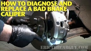 How To Diagnose and Replace a Bad Brake Caliper -EricTheCarGuy thumbnail