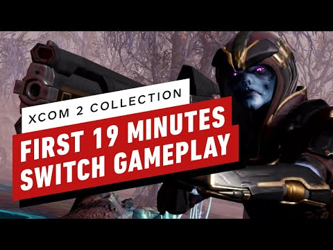 The First 19 Minutes of XCOM 2 Collection Gameplay on Nintendo Switch - IGN