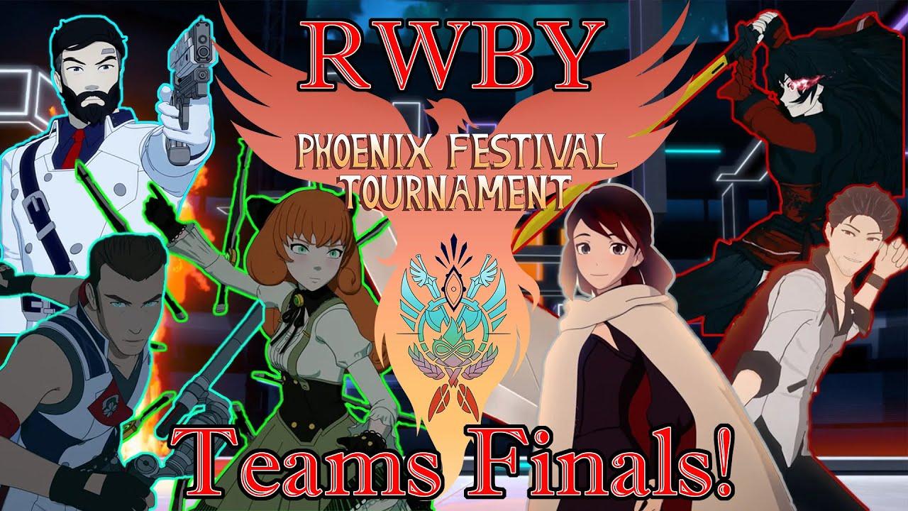 RWBY: Phoenix Festival Tournament Teams Finals