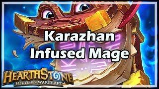 [Hearthstone] Karazhan Infused Mage