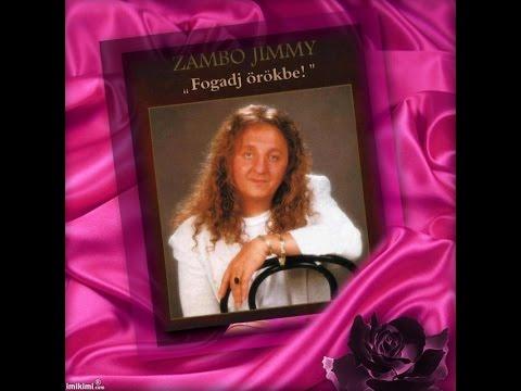 Zámbó Jimmy - Fogadj örökbe (1998)