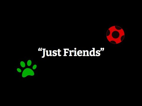 Download Just Friends: a Miraculous Ladybug Song