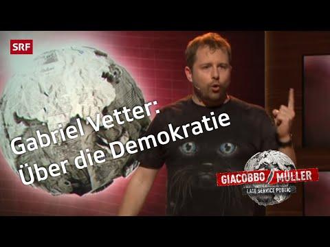 Gabriel Vetter über die Demokratie  Giacobbo  Müller