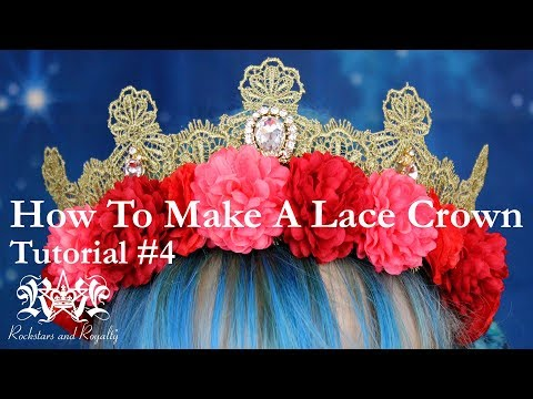 How To Make A Lace Crown - DIY Sewing Tutorial by Rockstars and Royalty