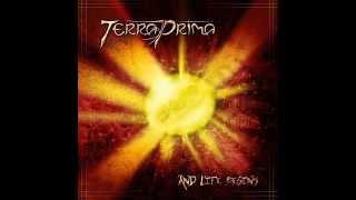 2010 - And Life Begins... - Terra Prima - Full Album