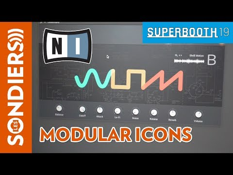 [SUPERBOOTH 2019] NATIVE INSTRUMENTS MODULAR ICONS = WOW !
