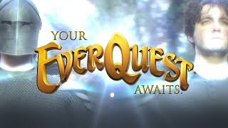 Your EverQuest Awaits...