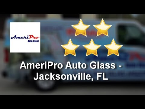 Jacksonville Ameripro Auto Glass Windshield Replacement Repair
