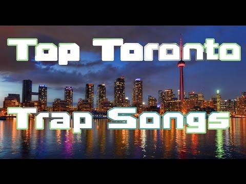 🔥416🔥 TOP TORONTO TRAP SONGS 🔥416🔥