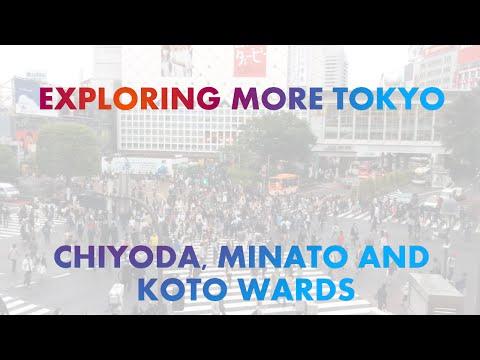 Exploring More Tokyo - Chiyoda, Minato and Koto Wards