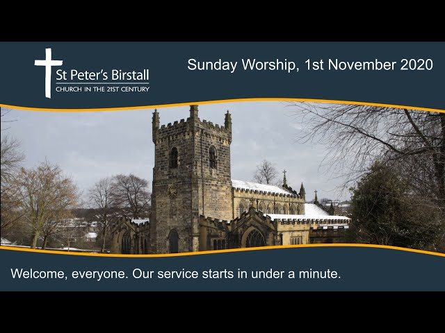 Online worship, 1st November 2020
