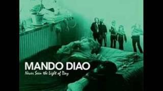 Mando Diao - Macadam Cowboy/Train on fire