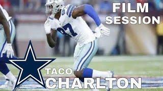 Dallas Cowboys: Defensive End Taco Charlton Film Session