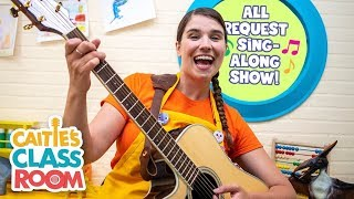 Caitie's Classroom Live  - All Request Sing Along Show!