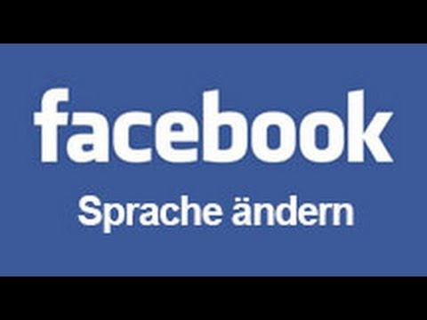 Facebook Sprache Am Pc ändern Anleitung Youtube