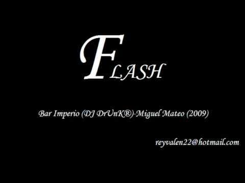 Bar Imperio (DJ DrUnK®)-Miguel Mateo (2009) remix