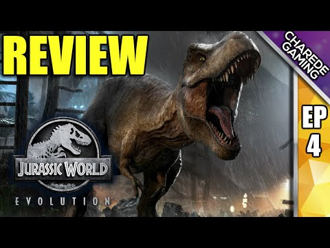 Jurassic World Evolution Review | Charede Reviews Ep #4