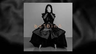 Balbina - Weit weg. ft Ebow