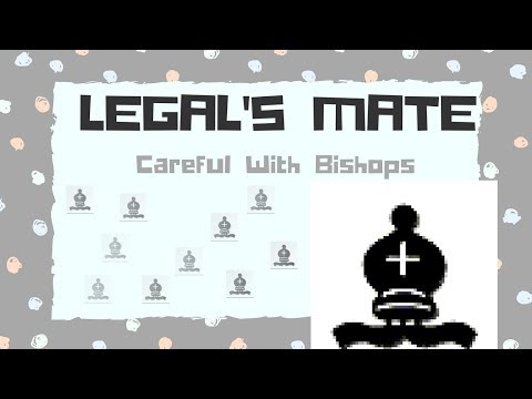 Legal's Mate - CAREFUL with Bishops - Free Short Chess Lesson 5