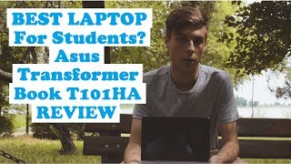 Asus Transformer Book T101HA 2 in 1 Review | Best Laptop for Students?