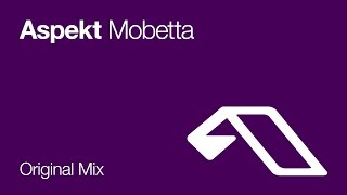 Aspekt - Mobetta (Original Mix)