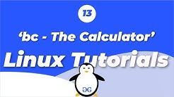 Linux Tutorials - 13 bc - The Calculator | GeeksforGeeks