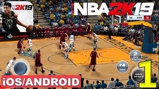 NBA 2K19 - ANDROID / iOS GAMEPLAY #1
