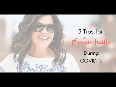 5 Tips - To Deal with Mental Health During COVID 19