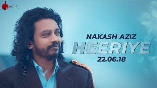 Heeriye Official Teaser - Nakash Aziz | Indie Music Label