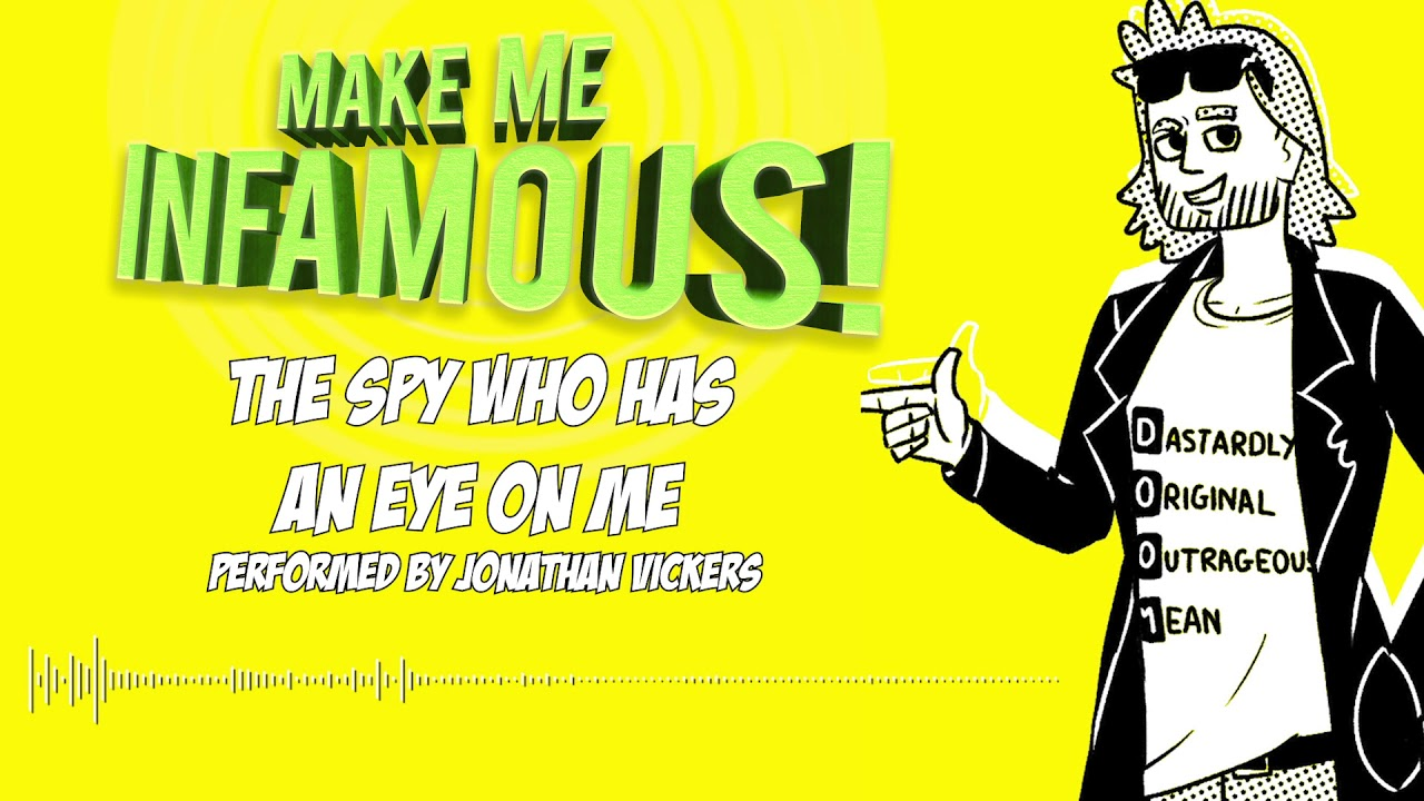 FIRST LISTEN: Spy Who Has An Eye from 'Make Me Infamous'