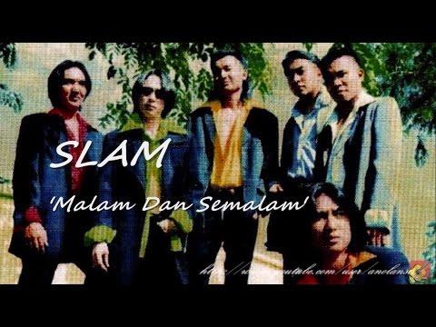 SLAM - Malam Dan Semalam