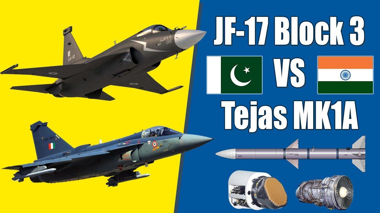 JF 17 Block 3 VS Tejas MK1A - Which Fighter Jet Has An Edge ? - Advance Pakistan