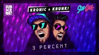 Kronic amp Krunk - 3 Percent
