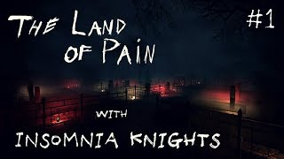 Let's Play The Land of Pain - Part 1 - Just a Pleasant Walk in the Woods. Adventure Horror.