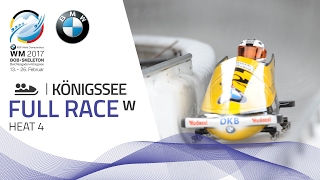 Full Race Women's Bobsleigh Heat 4 | KÖnigssee | BMW IBSF World Championships 2017
