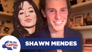 Shawn Mendes Recalls 'Tough' Time Away From Camila Cabello | Interview | Capital
