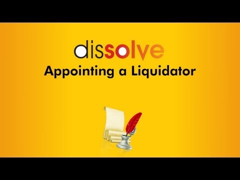 Appointing a Liquidator
