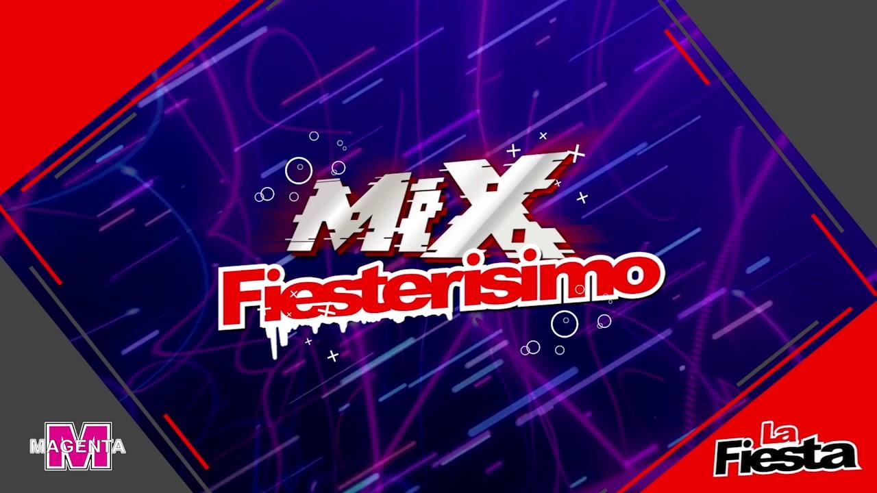 La Fiesta - Mix fiesterisimo