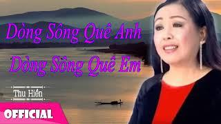 Dòng Sông Quê Anh Dòng Sông Quê Em - Thu Hiền Trung Đức [Official Audio]