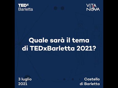 TEDxBarletta 2021 - Il Tema