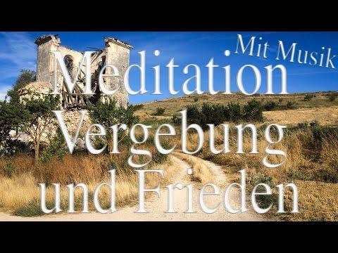 Vergebung und Frieden - Friedensmeditation [mit sanfter Musik] #02