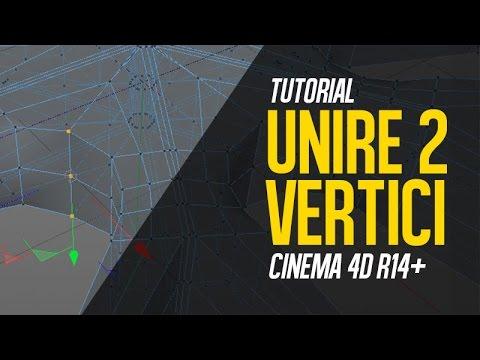 Tutorial Cinema 4d - Come unire due vertici