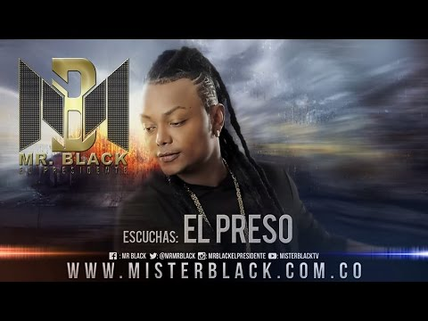 El Preso - Mr Black ®