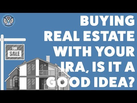 IRA Real Estate Investing, Is It A Good Idea?