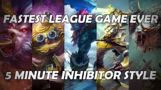 Fastest League of Legends Game (5 Min Inhibitor Style)